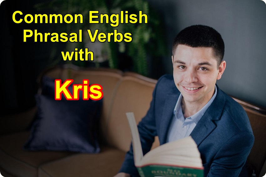 Daily Phrasal Verbs With Kris